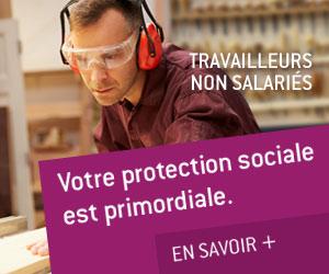 Votre protection sociale est primordiale !