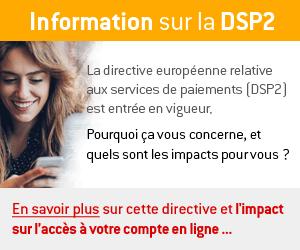 En savoir plus sur la DPP2 et l'impact sur l'accès à votre compte en ligne